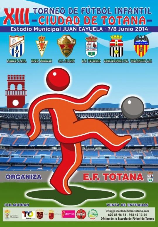 XIII Torneo Infantil Ciudad de Totana 2014