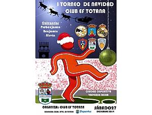 I TORNEO DE NAVIDAD CLUB EF TOTANA