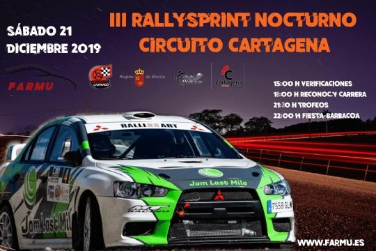 III Rallysprint Nocturno Circuito de Cartagena