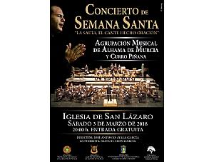 La Agrupación Musical de Alhama y Curro Piñana, protagonistas del concierto de Semana Santa 2018